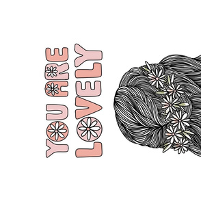 You Are Lovely Tea Towel - hair style, floral, hair illustration