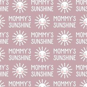 Mommy's Sunshine (mauve) - LAD19