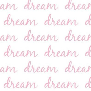dream row- white pink text MED 358