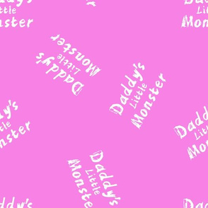 daddy's little monster on pink