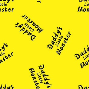 daddy's little monster on yellow