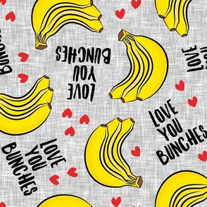 Love you bunches - bananas valentines - hearts - grey - LAD19