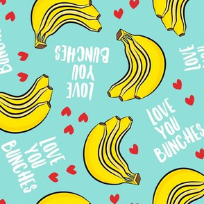 Love you bunches - bananas valentines - hearts - teal - LAD19
