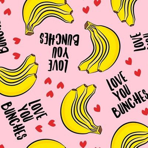 Love you bunches - bananas valentines - hearts - pink - LAD19