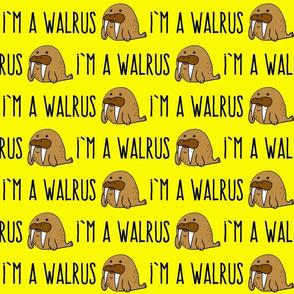 I'm a Walrus