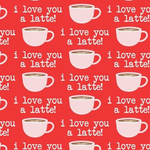 I love you latte - pink on red -  heart latte coffee  cup - valentines - LAD19