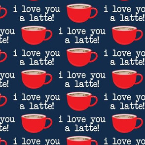 I love you latte - red on blue -  heart latte coffee  cup - valentines - LAD19