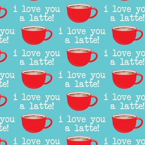 I love you latte - red on light blue -  heart latte coffee  cup - valentines - LAD19