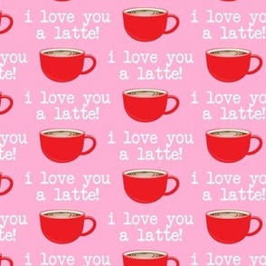 I love you latte - red on pink -  heart latte coffee  cup - valentines - LAD19