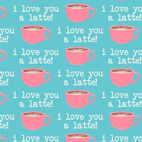 I love you latte - pink on blue  -  heart latte coffee  cup - valentines - LAD19