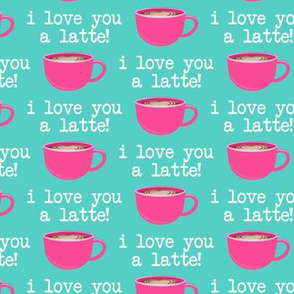 I love you latte - pink on teal -  heart latte coffee  cup - valentines - LAD19