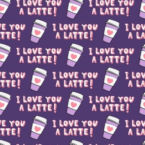 I love you latte! - pink on purple - heart coffee latte cup - valentines - LAD19