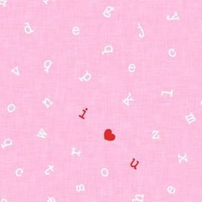 I ❤ U  - alphabet valentines toss - I love you - red on pink - LAD19