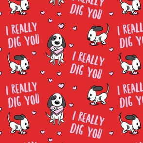 I really dig you! - red - cute dog valentines - LAD19
