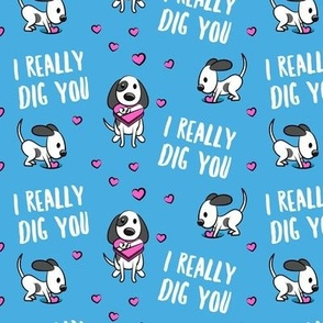 I really dig you! - blue and pink - cute dog valentines - LAD19