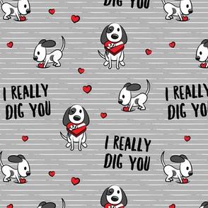 I really dig you! - grey stripes - cute dog valentines - LAD19