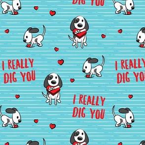 I really dig you! - blue stripes - cute dog valentines - LAD19
