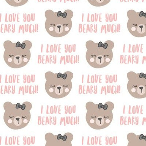 I love you beary much! - pink - valentines day - LAD19