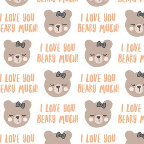 I love you beary much! - peach - valentines day - LAD19