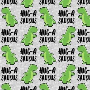 Hug-a-saurus - valentines hug dinosaur - trex on grey - LAD19