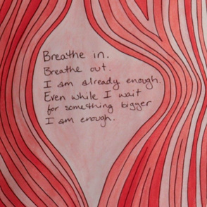 Breathe In. Breathe Out. I Am Already Enough. Pink Wood Grain