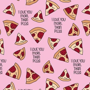 I love you more than pizza slice fast food pop art drawing design pink