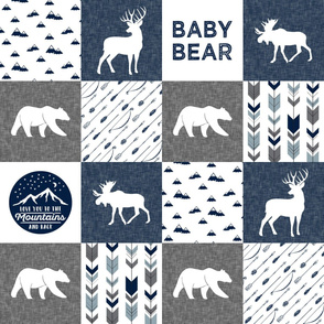 Baby bear - love you to the mountains and back - navy and grey - moose, bear, deer patchwork C19BS