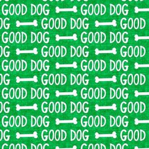 good dog - green - dog bone - LAD19