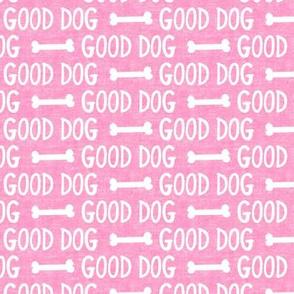 good dog - pink - dog bone - LAD19