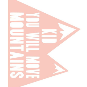 "(14""x18"") Kid you will move mountains pillow - pink - C19BS"