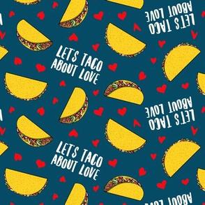 Let's taco about love - dark blue - Taco Valentine - Valentine's Day - LAD19