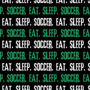 Eat. Sleep. Soccer. - green - LAD19