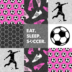 Eat. Sleep. Soccer. - womens/girl soccer wholecloth in hot pink - patchwork sports - LAD19
