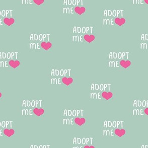 Adopt me pet love adopt don't stop dogs and cats good cause design mint  pink