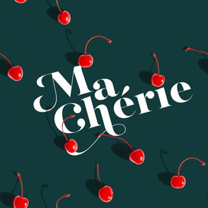 Ma Chérie - on Dark Teal