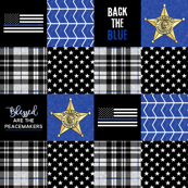 Sheriff Patchwork  - Plaid - Blessed are the peacemakers - thin blue line - back the blue wholecloth