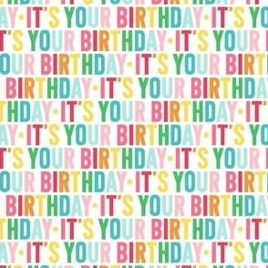 it's your birthday XSM rainbow UPPERcase
