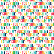 you are my sunshine XSM rainbow on navy UPPERcase