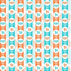 Bubblegum Pop!* (Valencia & Television Blue) || gum wrapper stripes penny candy sweets typography graphic design geometric circles orange turquoise aqua retro