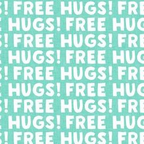 FREE HUGS! - teal - LAD20