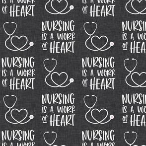 nursing is a work of heart - dark grey  - LAD20
