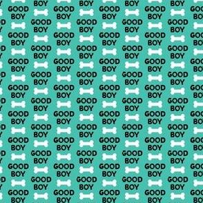 (micro scale) Good boy - dog bone - typography - black on teal -  C20BS