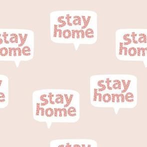 Inspirational text design stay home save lives corona virus design beige pink leopard spots