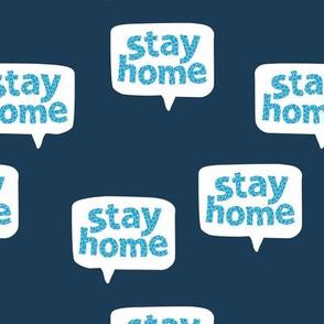 Inspirational text design stay home save lives corona navy blue aqua leopard spots