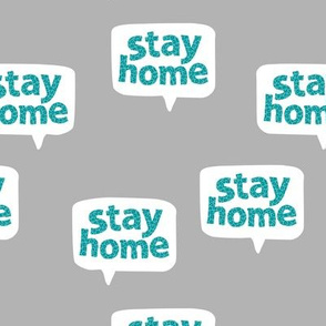 Inspirational text design stay home save lives corona gray blue aqua leopard spots