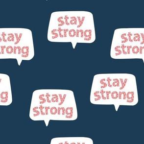 Inspirational text design stay strong save lives corona virus nurse design navy blue night pink leopard spots