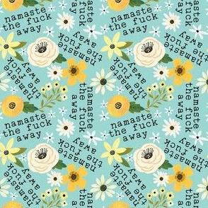 Tiny- Namaste the f*ck away