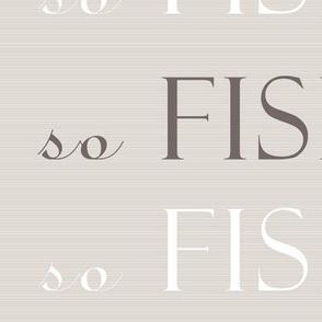 so_fishy_beige brown