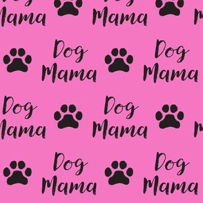 dog mama on hot pink large