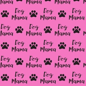 dog mama on hot pink small